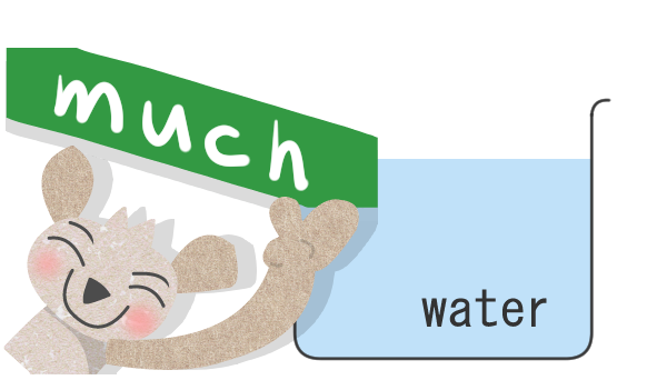 much water